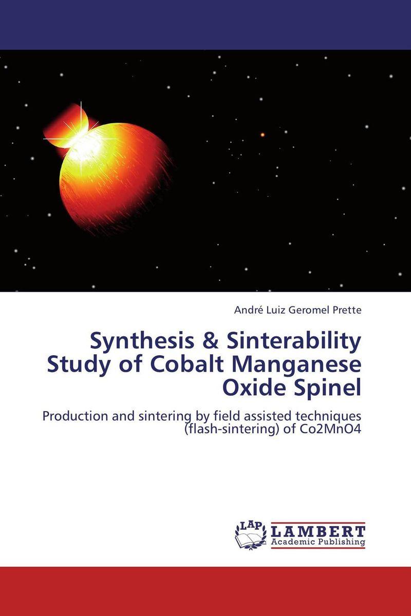 Synthesis & Sinterability Study of Cobalt Manganese Oxide Spinel недорго, оригинальная цена