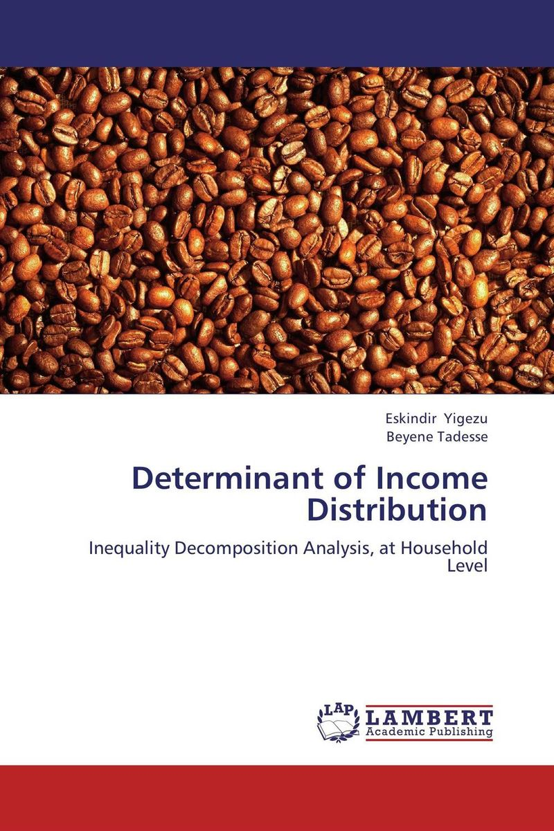 Determinant of Income Distribution the salmon who dared to leap higher