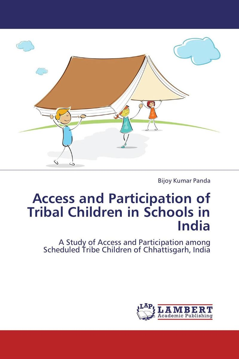Access and Participation of Tribal Children in Schools in India