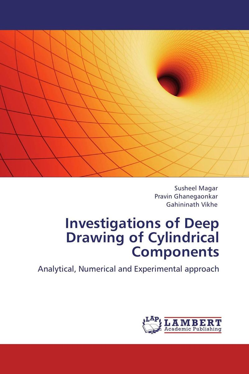 Investigations of Deep Drawing of Cylindrical Components formability