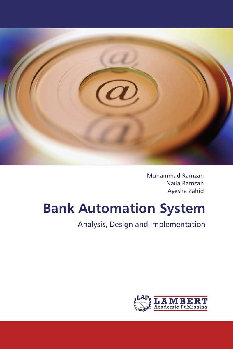 Bank Automation System evaluation and developing an onion peeling system
