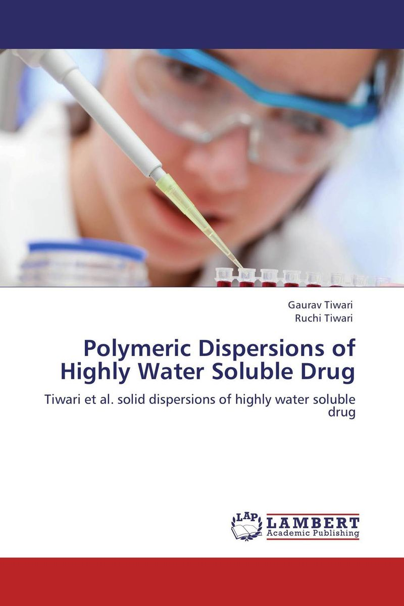 Polymeric Dispersions of Highly Water Soluble Drug bride of the water god v 3