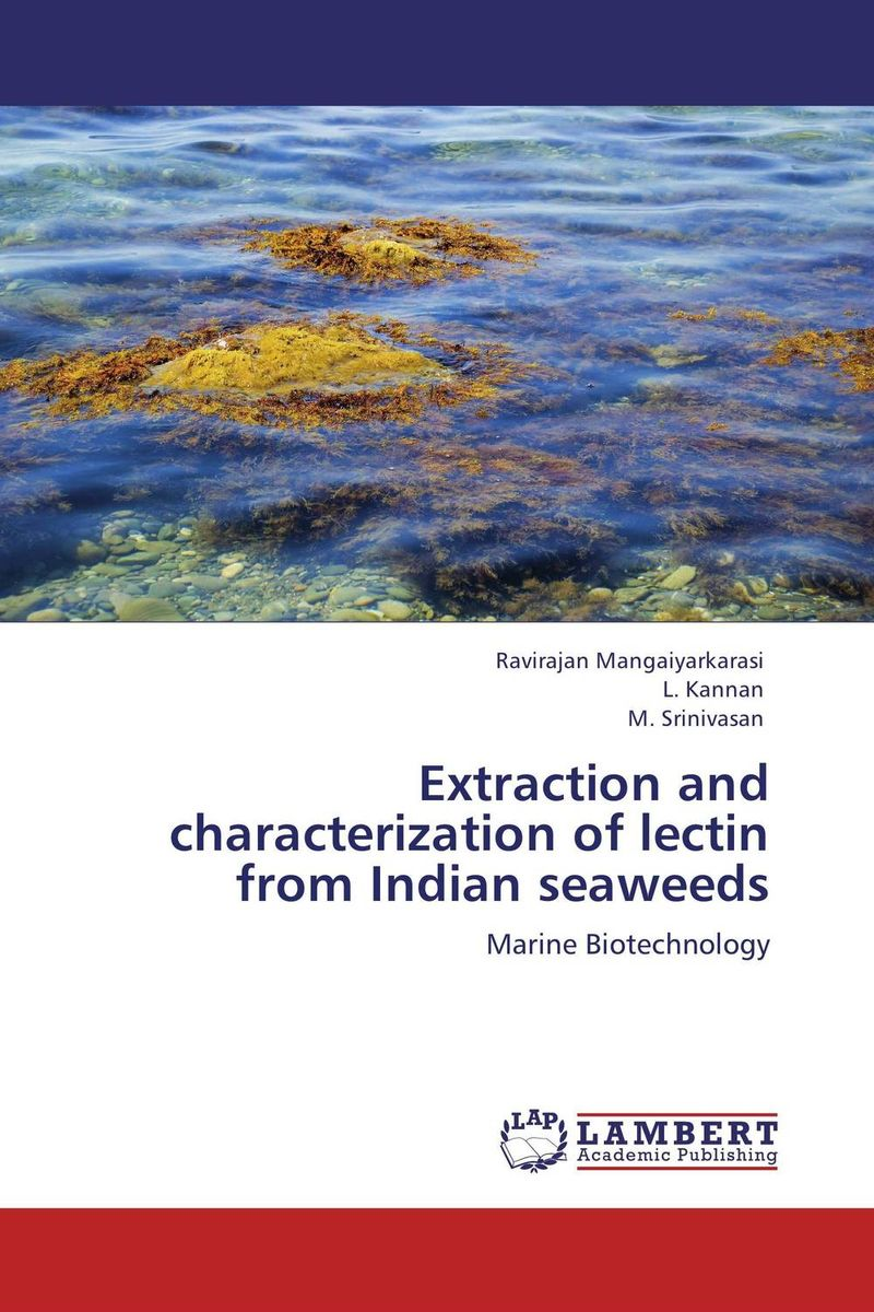 Extraction and characterization of lectin from Indian seaweeds characterization of listeria from animal product in india