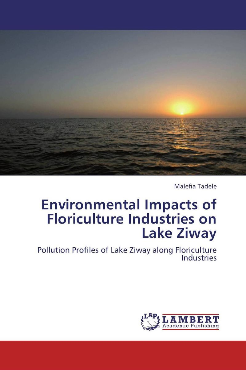 Environmental Impacts of Floriculture Industries on Lake Ziway сумка lake of fire k 826