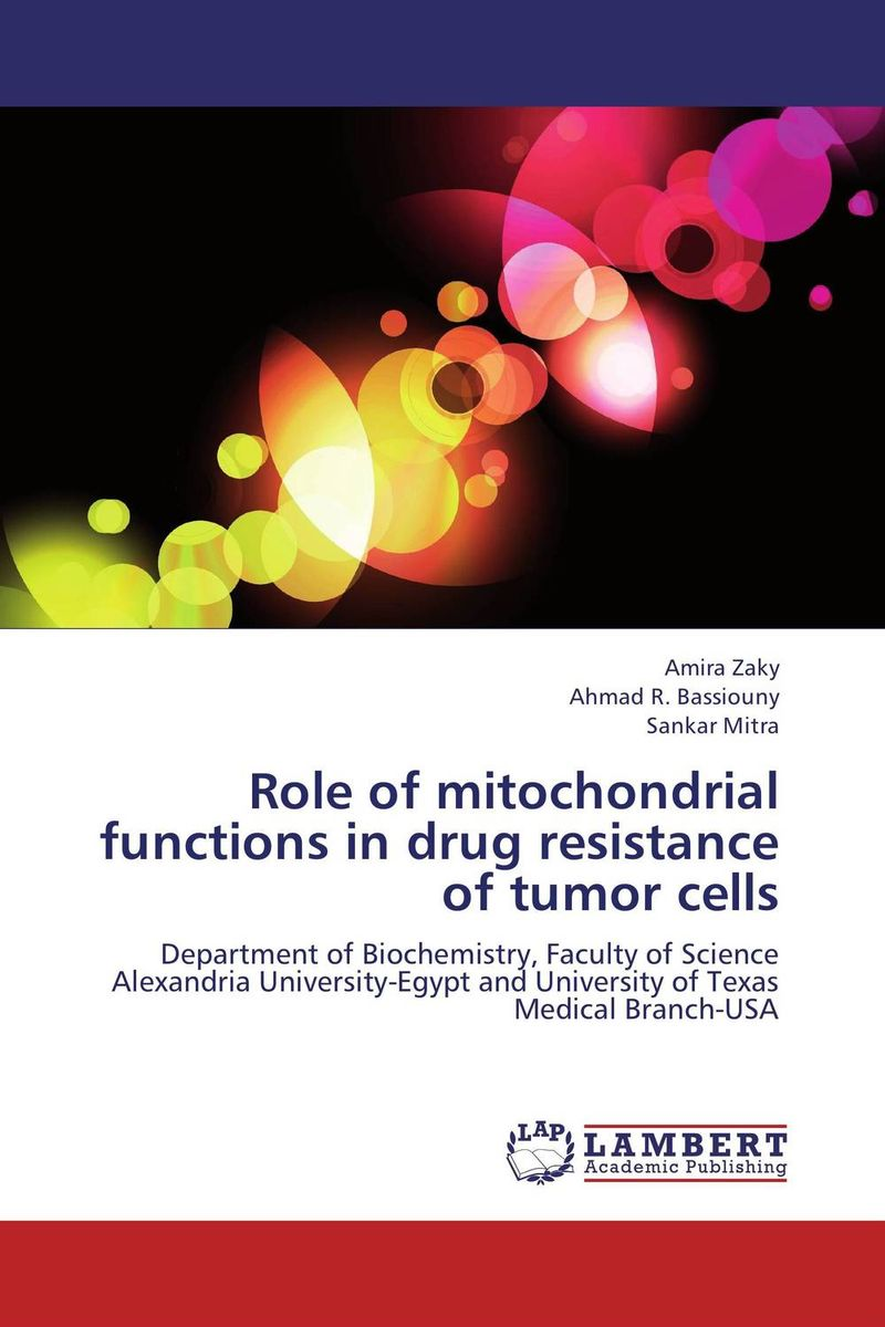 Role of mitochondrial functions in drug resistance of tumor cells role of mitochondrial functions in drug resistance of tumor cells