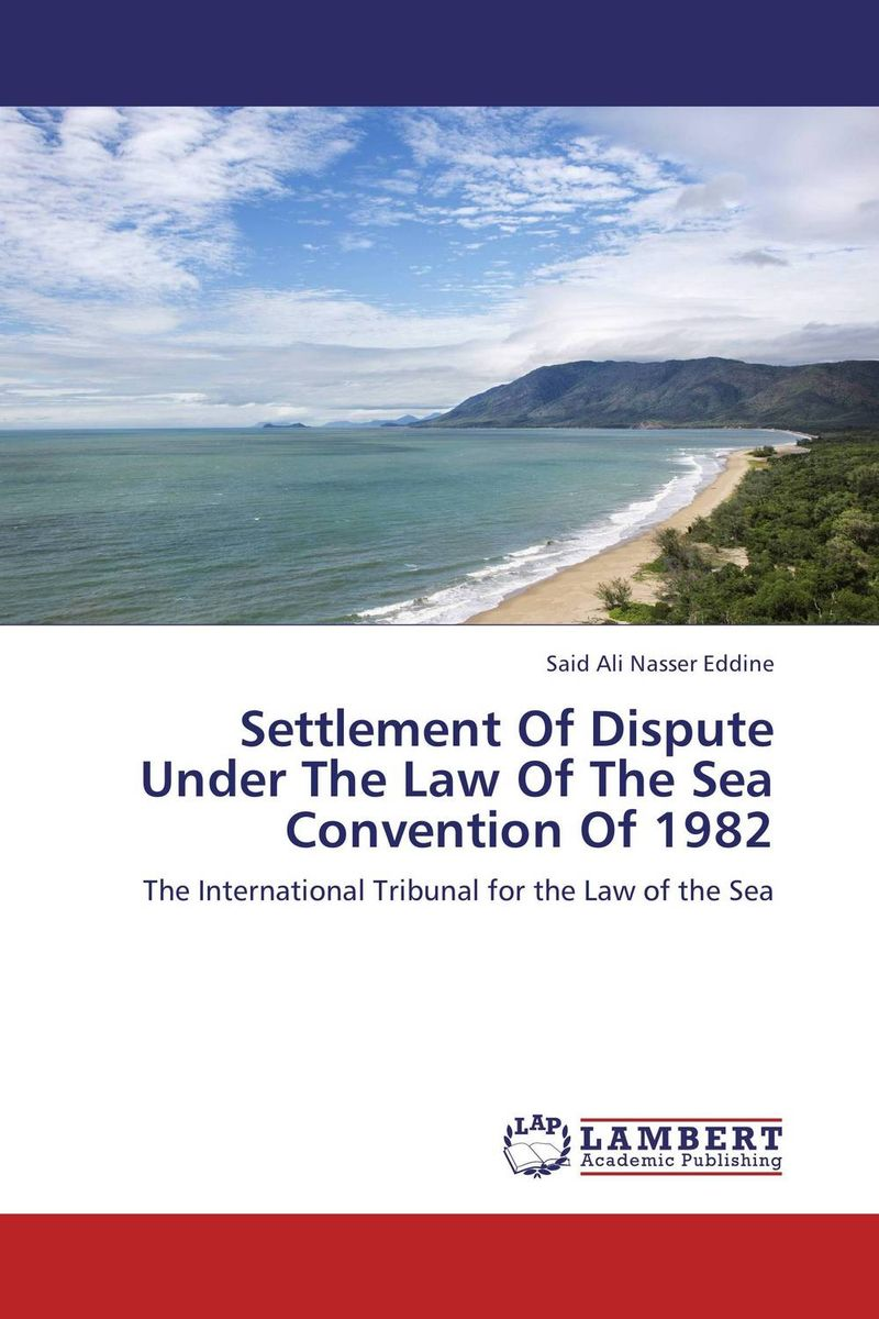 Settlement Of Dispute Under The Law Of The Sea Convention Of 1982 the greek turkish dispute on the continental shelf in the aegean sea