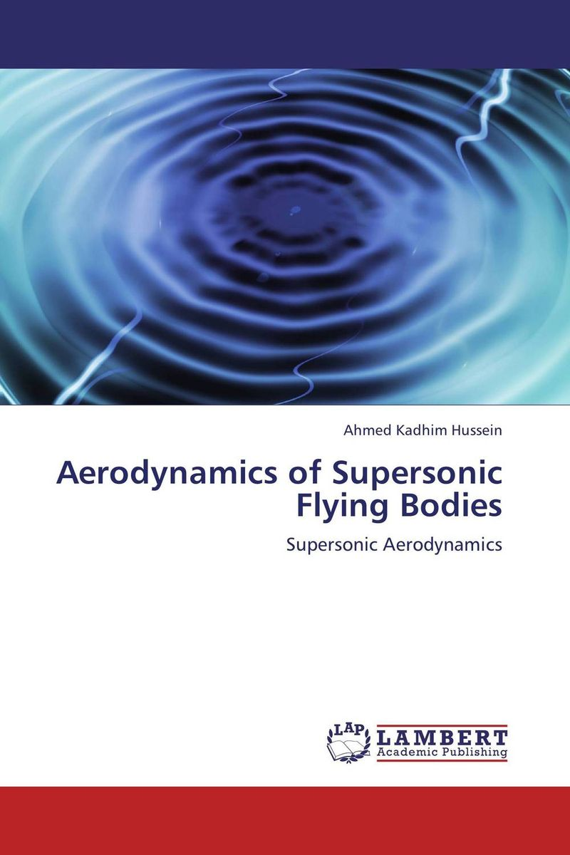 Aerodynamics of Supersonic Flying Bodies фен dyson supersonic fuchsia