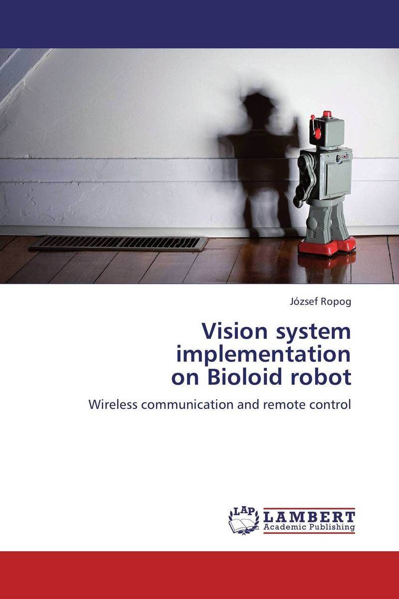 Vision system implementation  on Bioloid robot new 17 degrees of freedom humanoid robot saibov6 teaching and research biped robot platform model no electronic control system