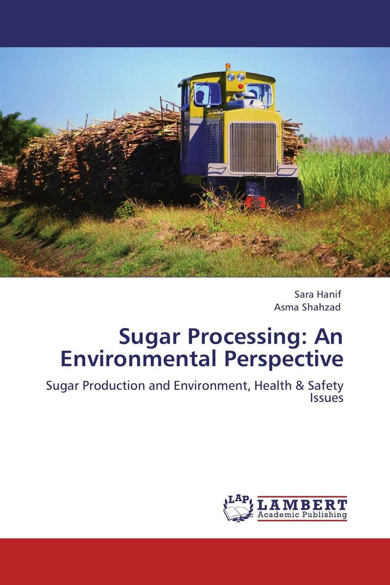 Sugar Processing: An Environmental Perspective biotechnology in the pulp and paper industry 21