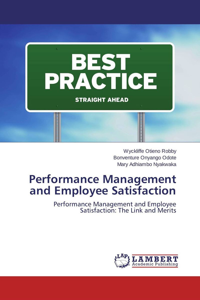 Performance Management and Employee Satisfaction enhancing teamwork for improved employee performance