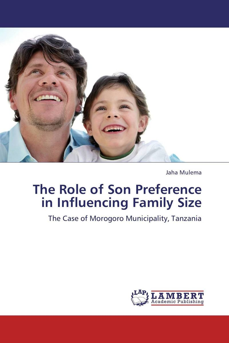 The Role of Son Preference in Influencing Family Size the role of legal feeling in the criminal legislation