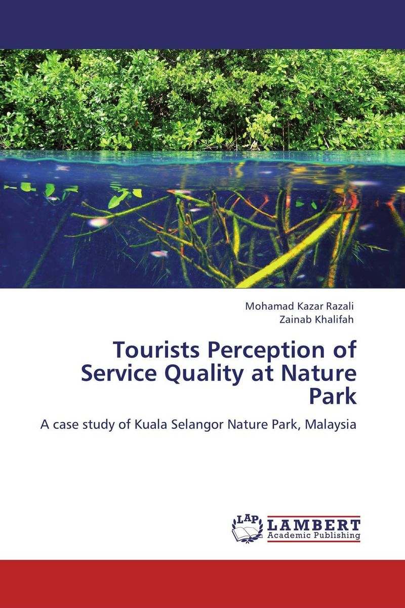 Tourists Perception of Service Quality at Nature Park comings and goings at parrot park