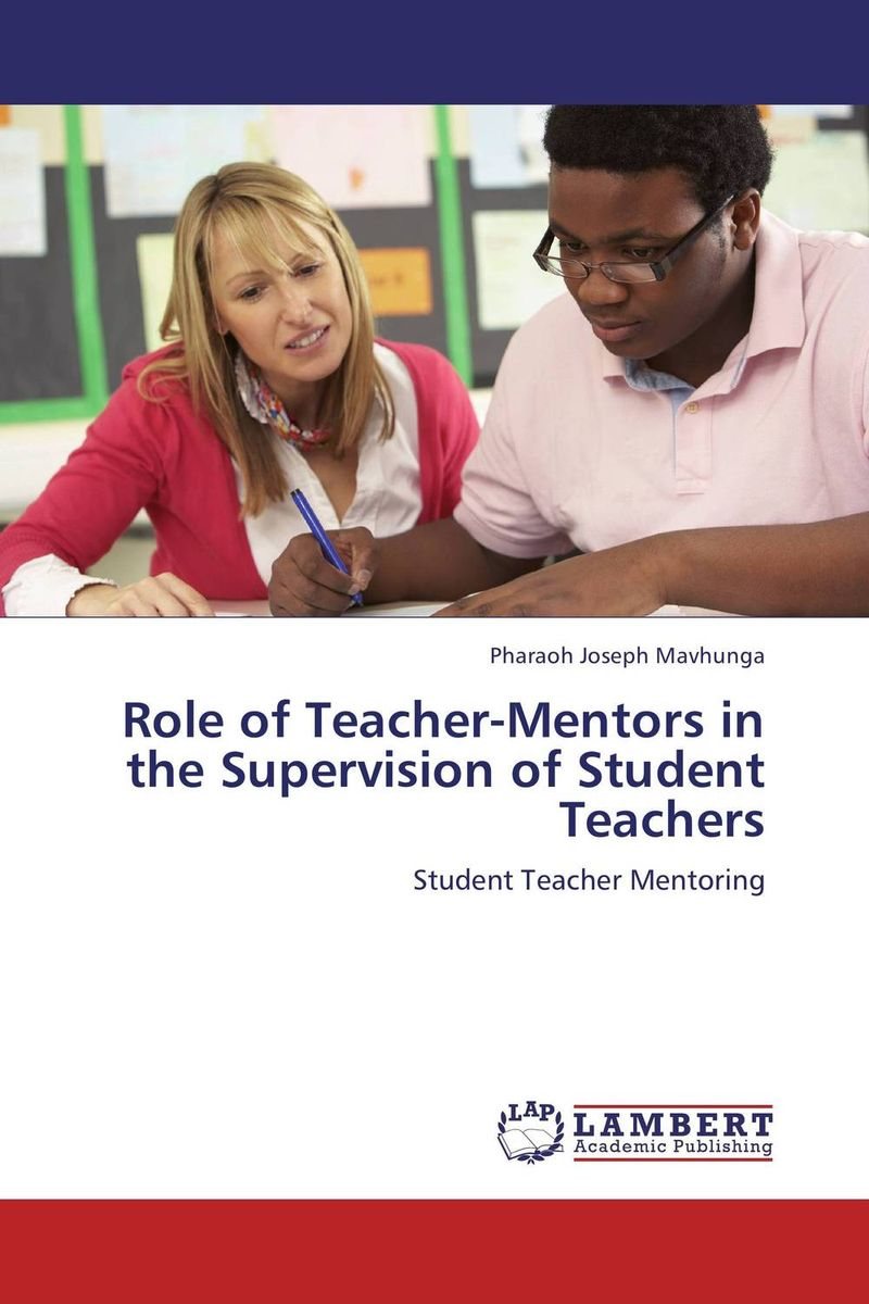 Role of Teacher-Mentors in the Supervision of Student Teachers antonaros s the teacher s basic tools the teacher as manager