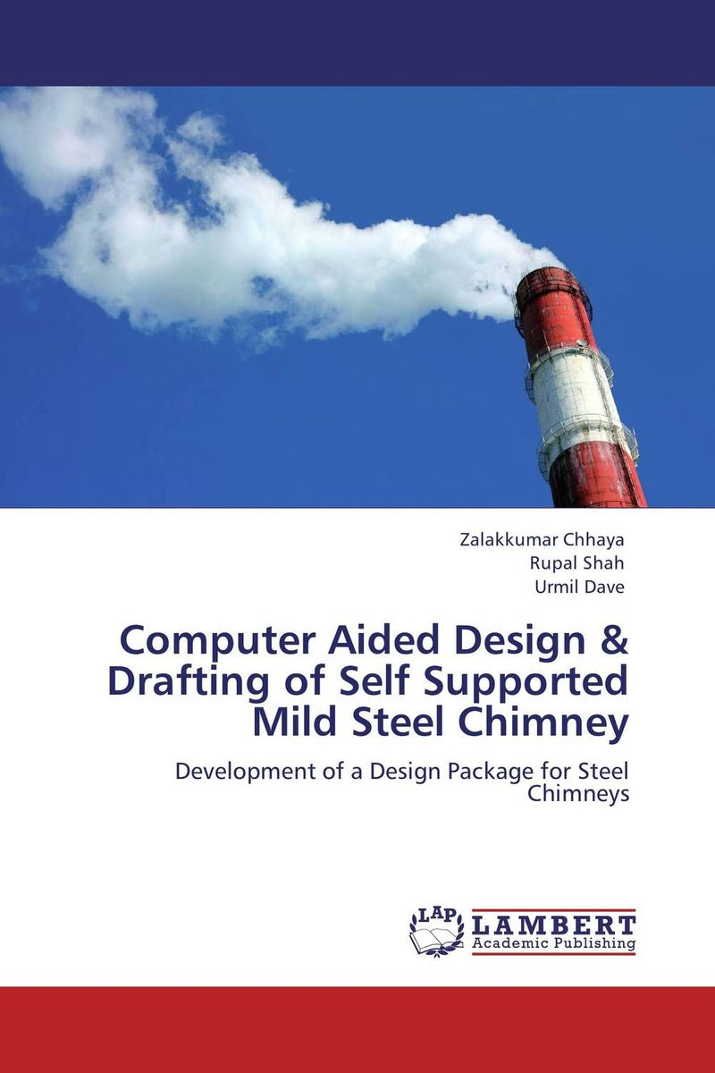 Computer Aided Design & Drafting of Self Supported Mild Steel Chimney the comedy of errors
