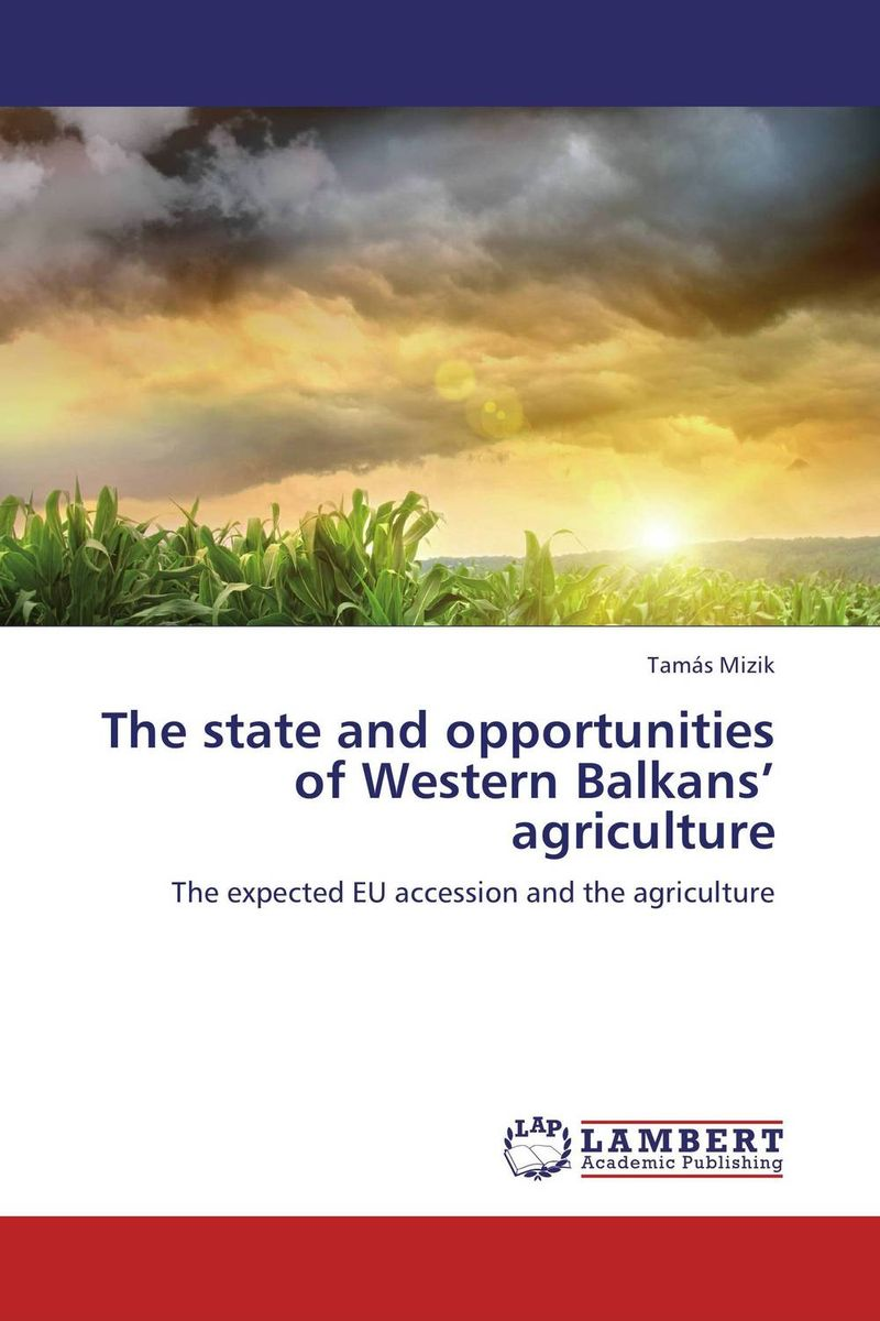 The state and opportunities of Western Balkans' agriculture state of the union