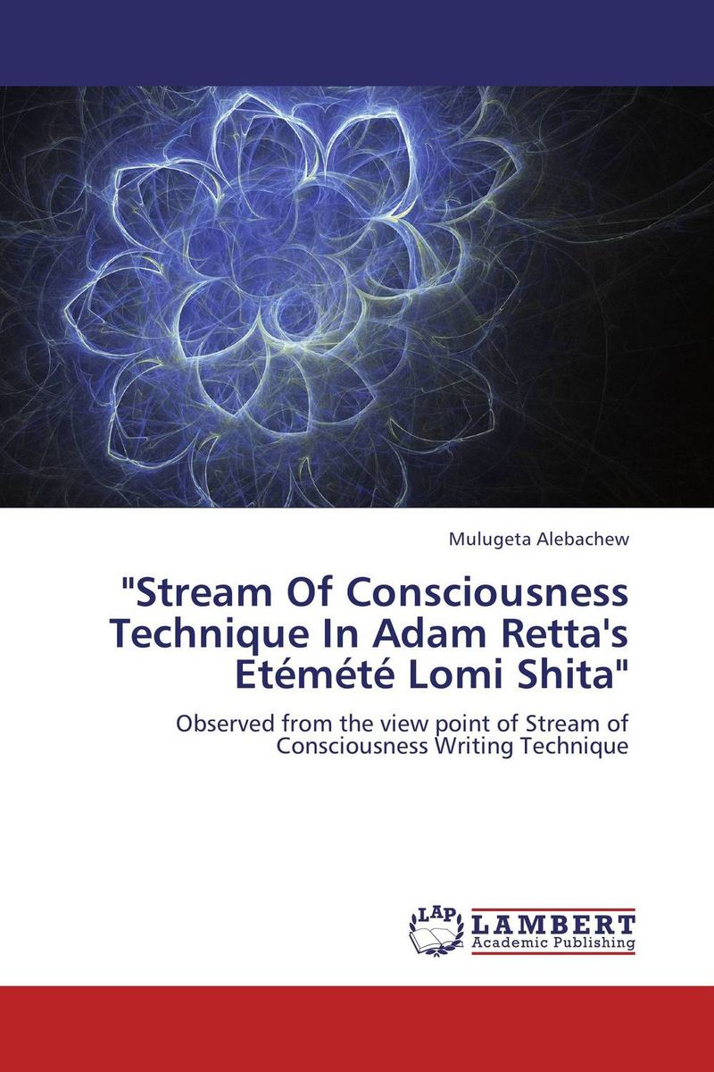 Stream Of Consciousness Technique In Adam Retta's Etemete Lomi Shita a novel separation technique using hydrotropes