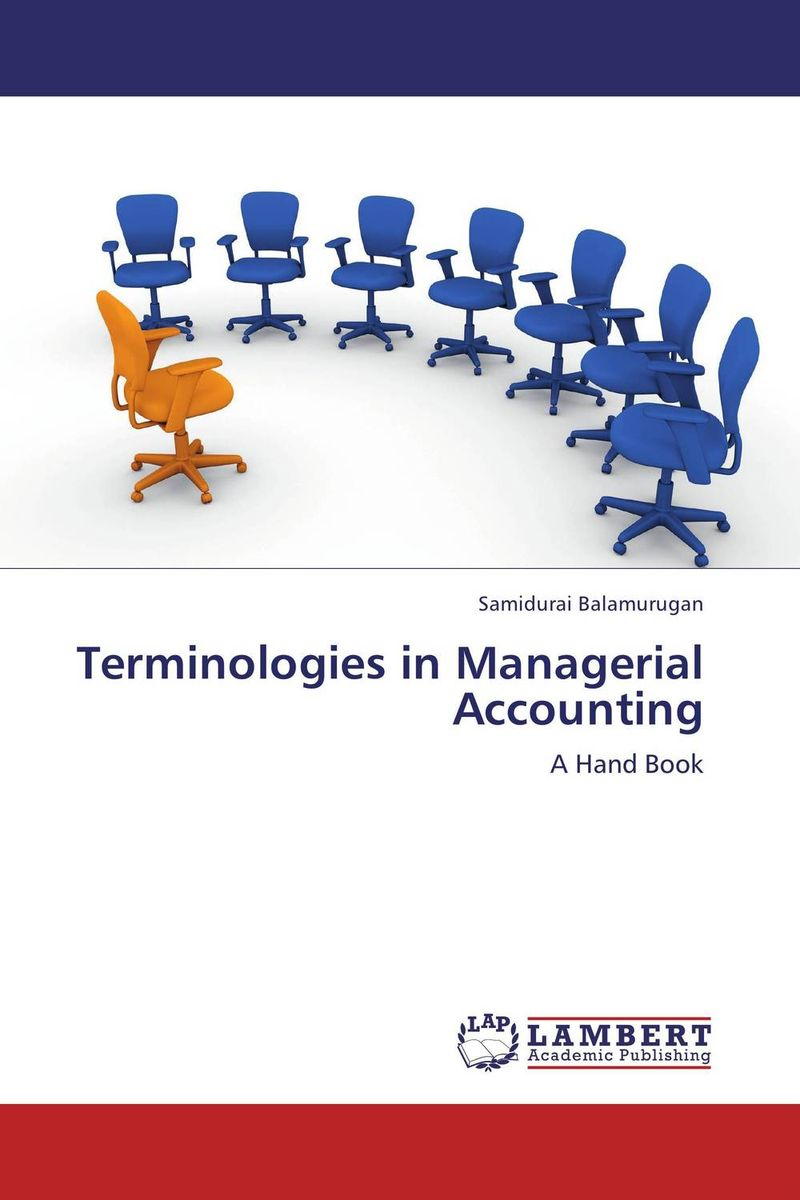 Terminologies in Managerial Accounting mark holtzman p managerial accounting for dummies