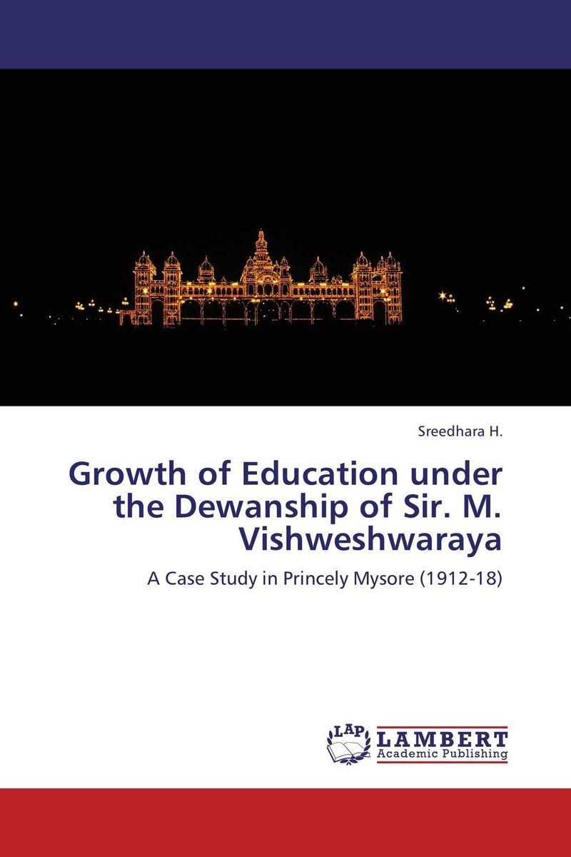 Growth of Education under the Dewanship of Sir. M. Vishweshwaraya history of progress of education in madras city 1854 1947