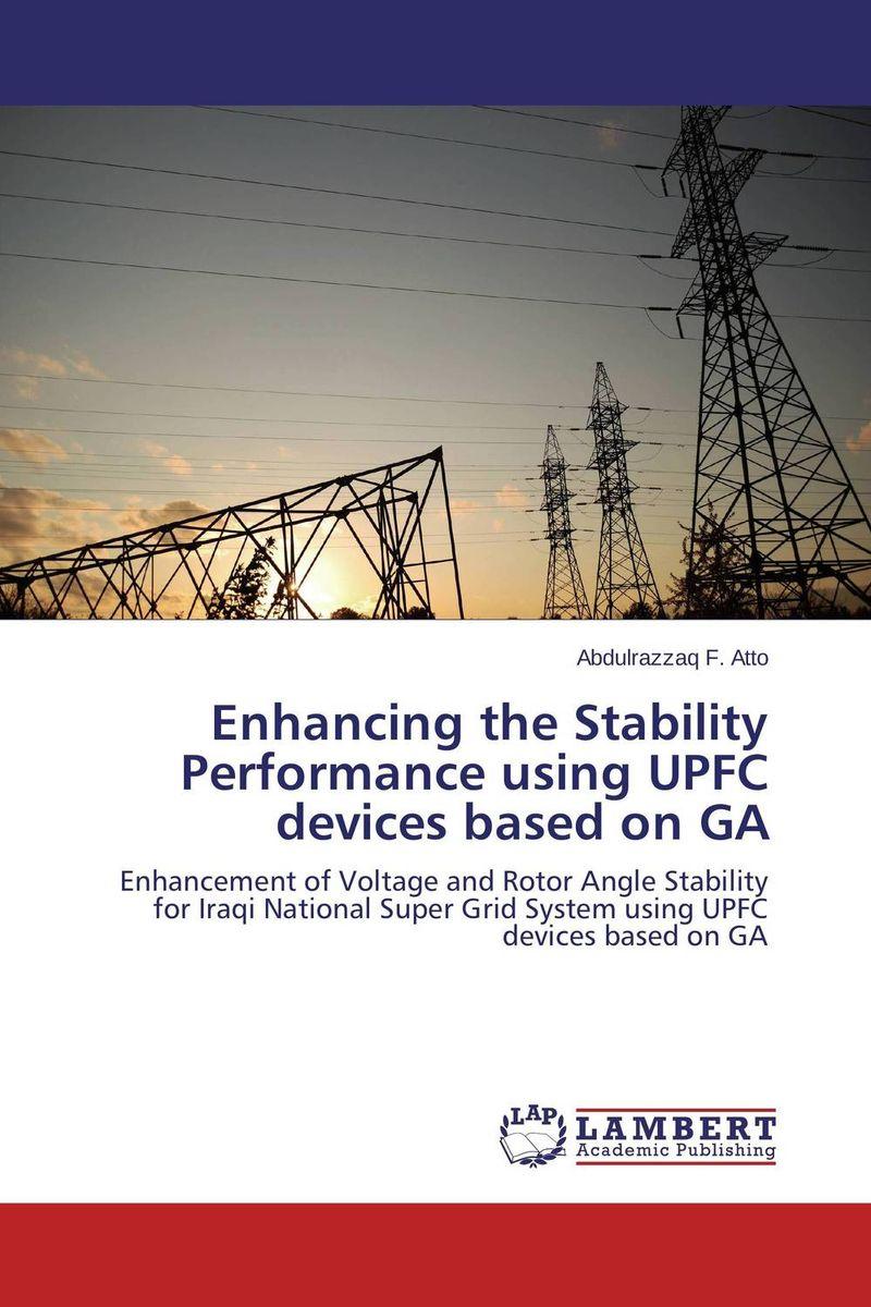 Enhancing the Stability Performance using UPFC devices based on GA настольные игры djeco настольная игра мемо