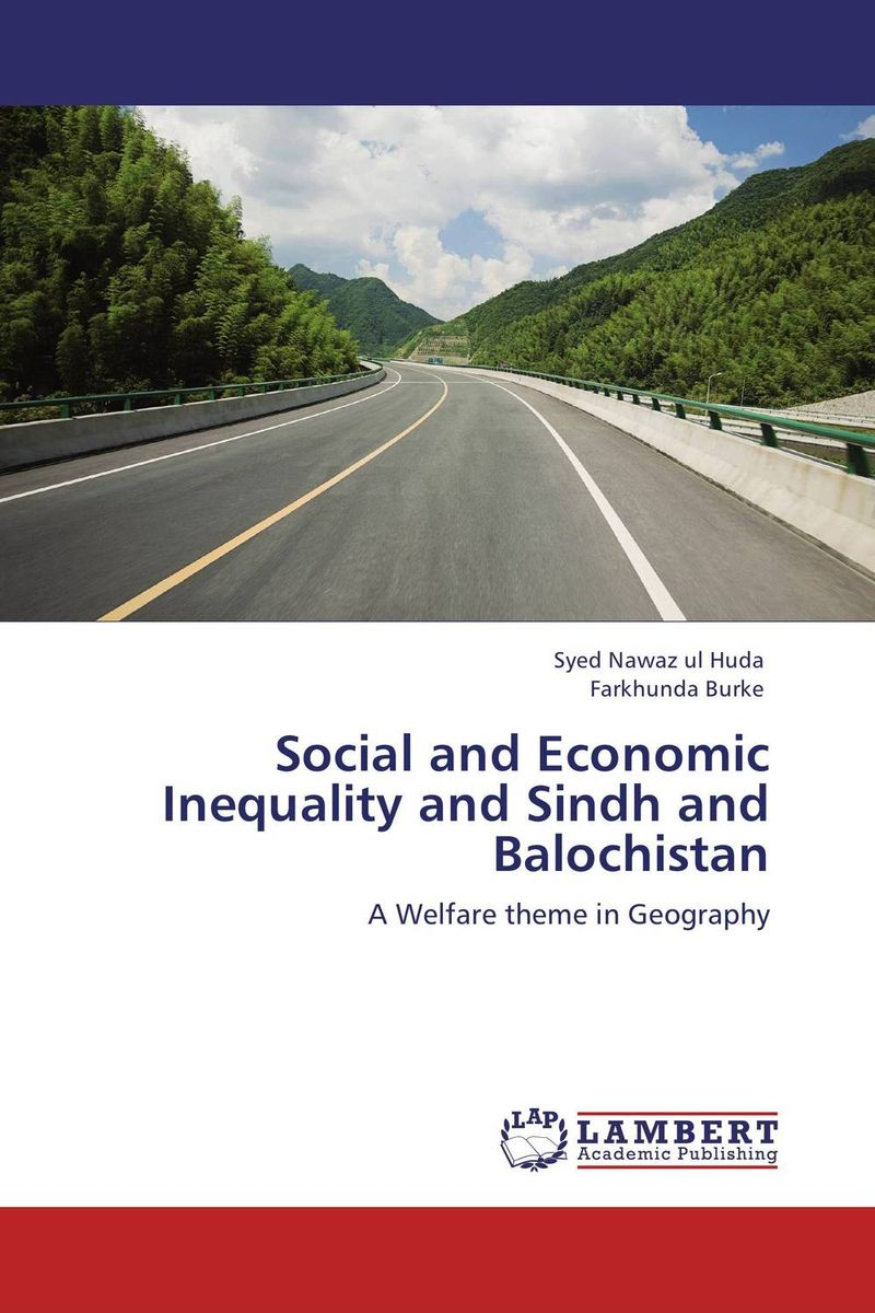 Social and Economic Inequality and Sindh and Balochistan bir pal singh social inequality and exclusion of scheduled tribes in india