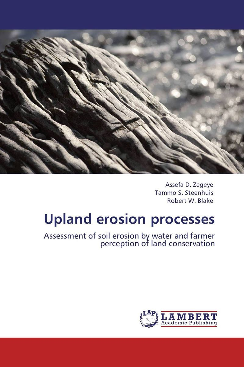 Upland erosion processes farmers perception and responses to soil erosion