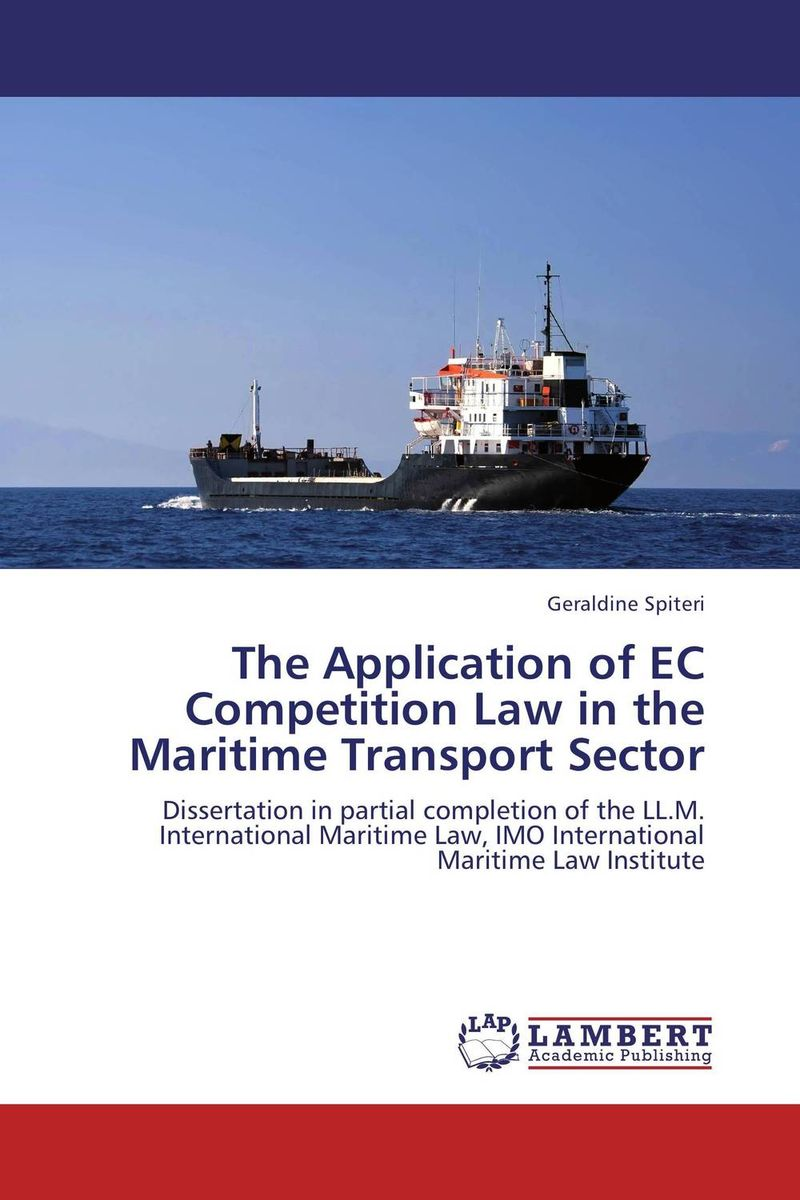 цена на The Application of EC Competition Law in the Maritime Transport Sector