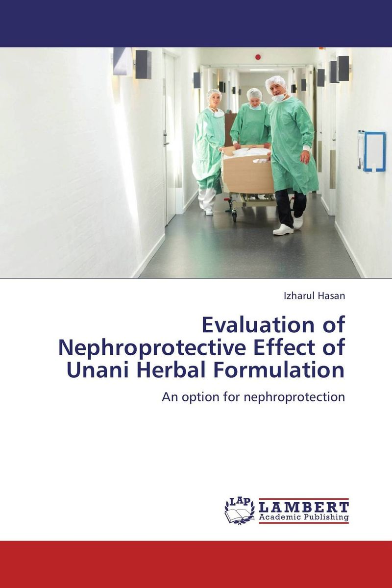 Evaluation of Nephroprotective Effect of Unani Herbal Formulation an evaluation of the role of eia database in promoting eia practice