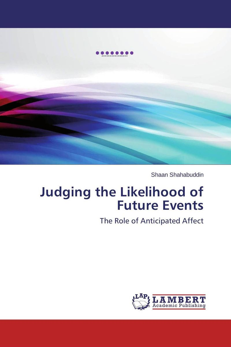 Judging the Likelihood of Future Events the white guard