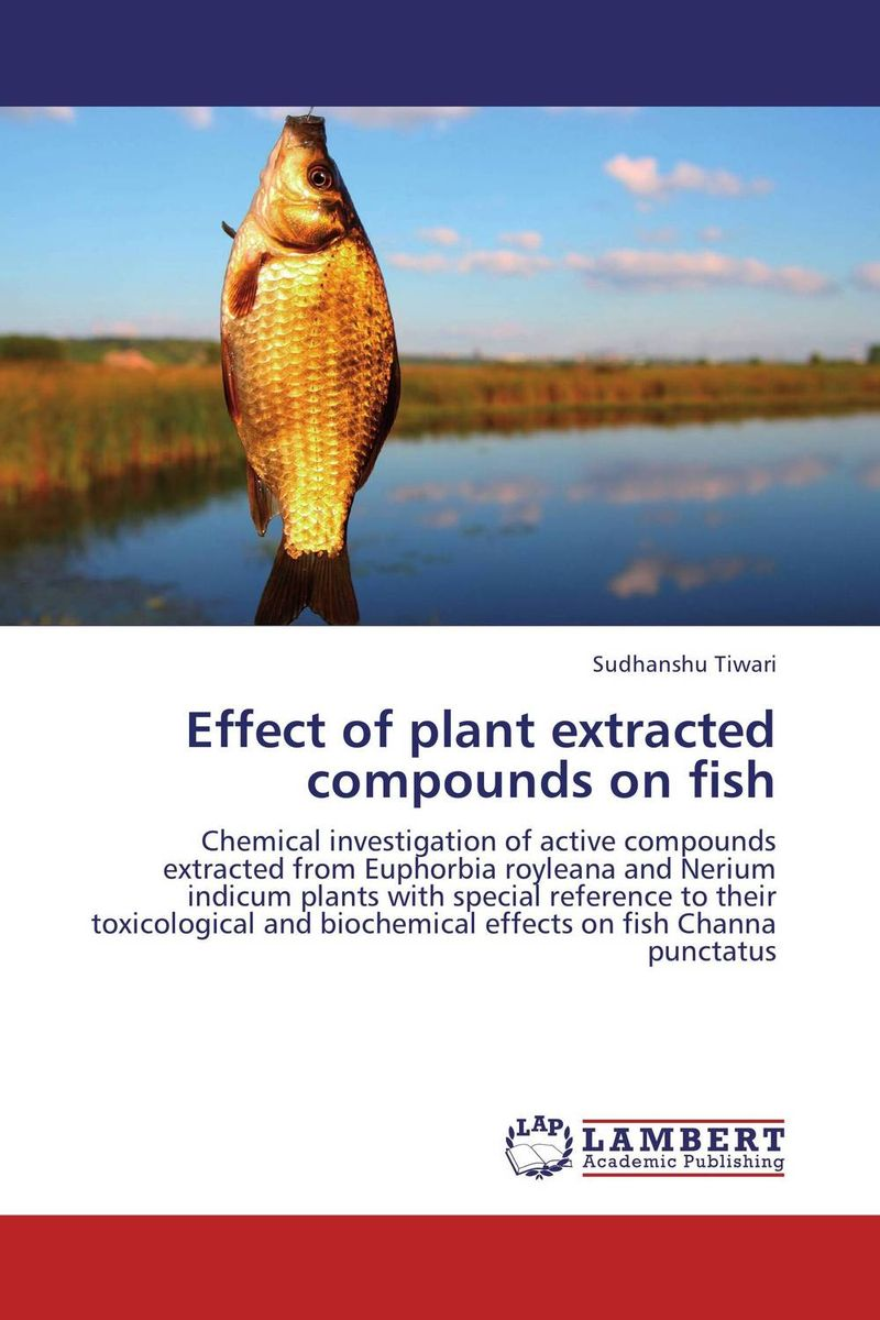 Impact of compounds isolated from plants on freshwater fish