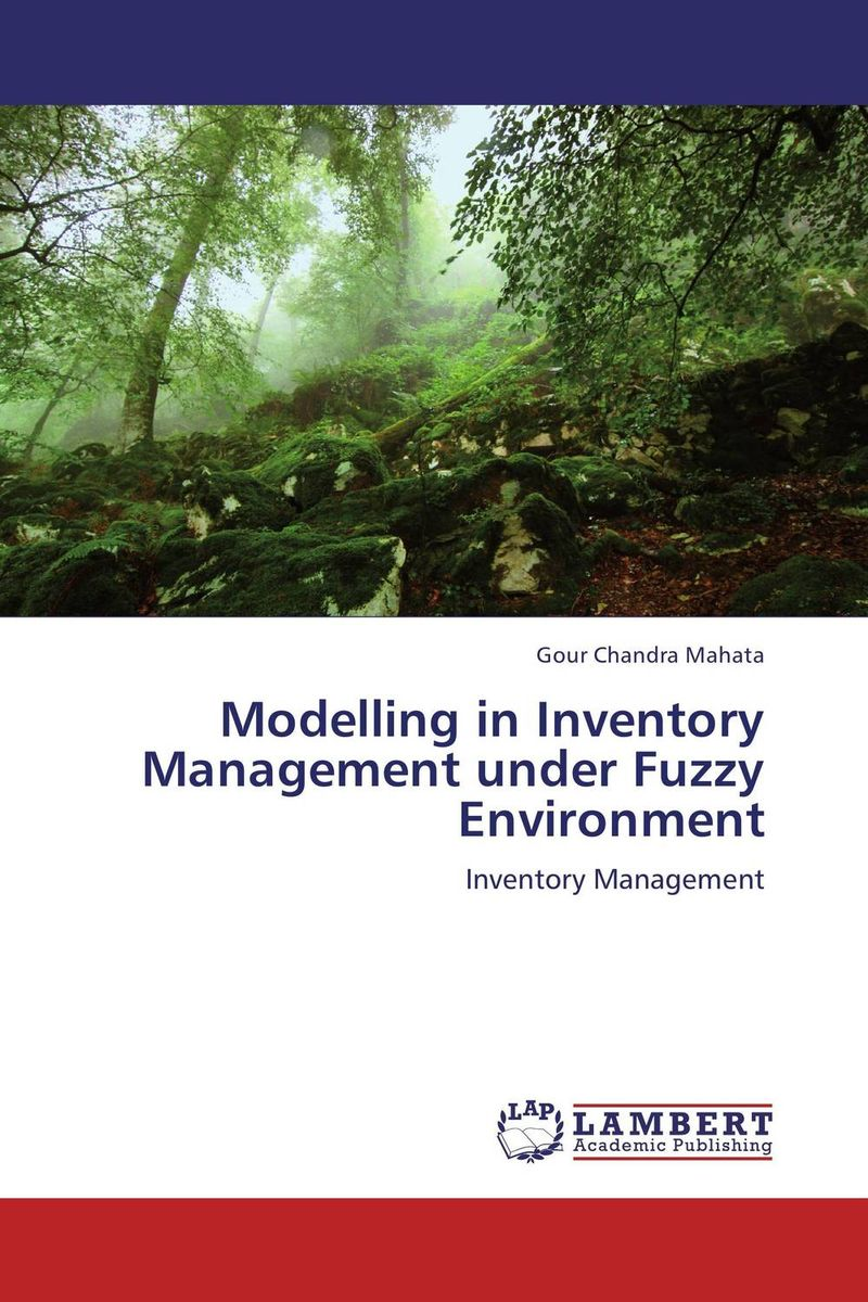 Modelling in Inventory Management under Fuzzy Environment recent trends for solving fuzzy multi objective programming problems