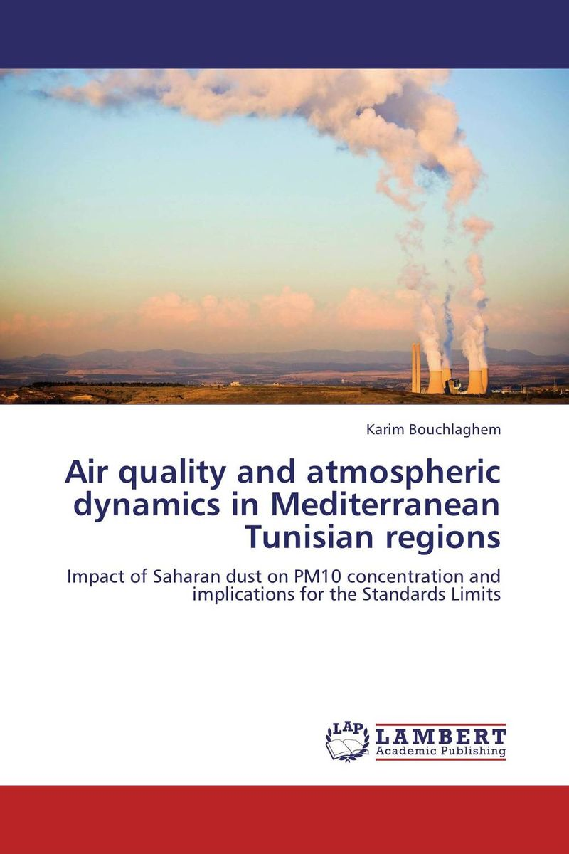 Air quality and atmospheric dynamics in Mediterranean Tunisian regions hatem hussny hassan study of atmospheric ozone variations from surface and satellite data
