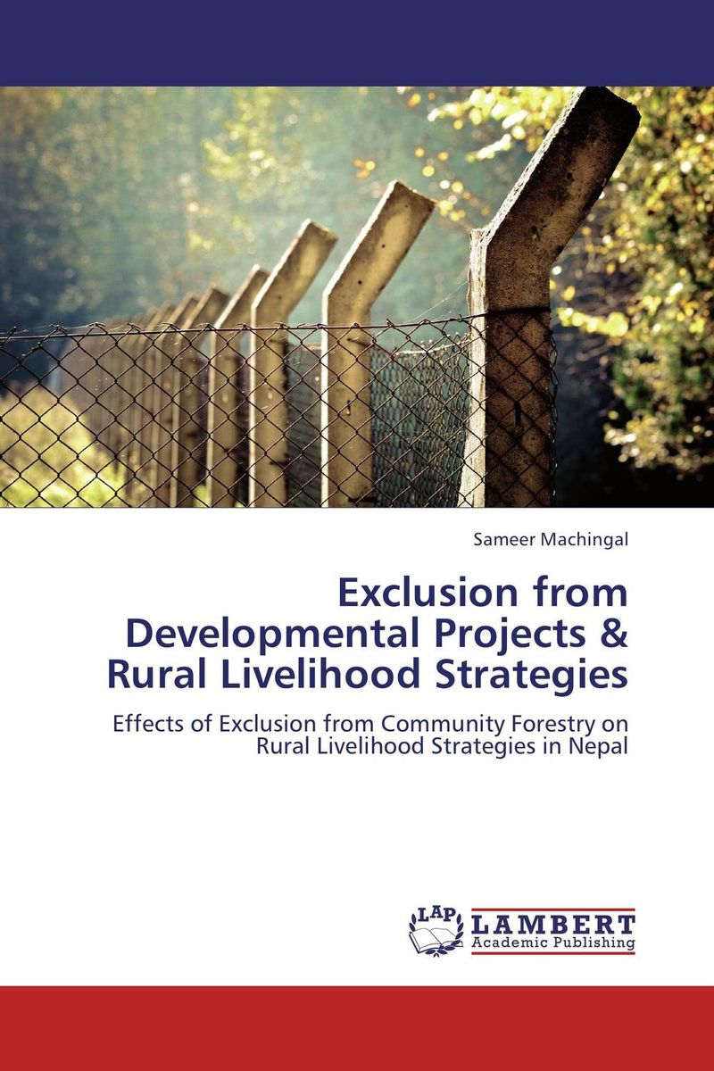 Exclusion from Developmental Projects & Rural Livelihood Strategies developmental disabilities from childhood to adulthood – what works for psychiatrists in community and institutional settings