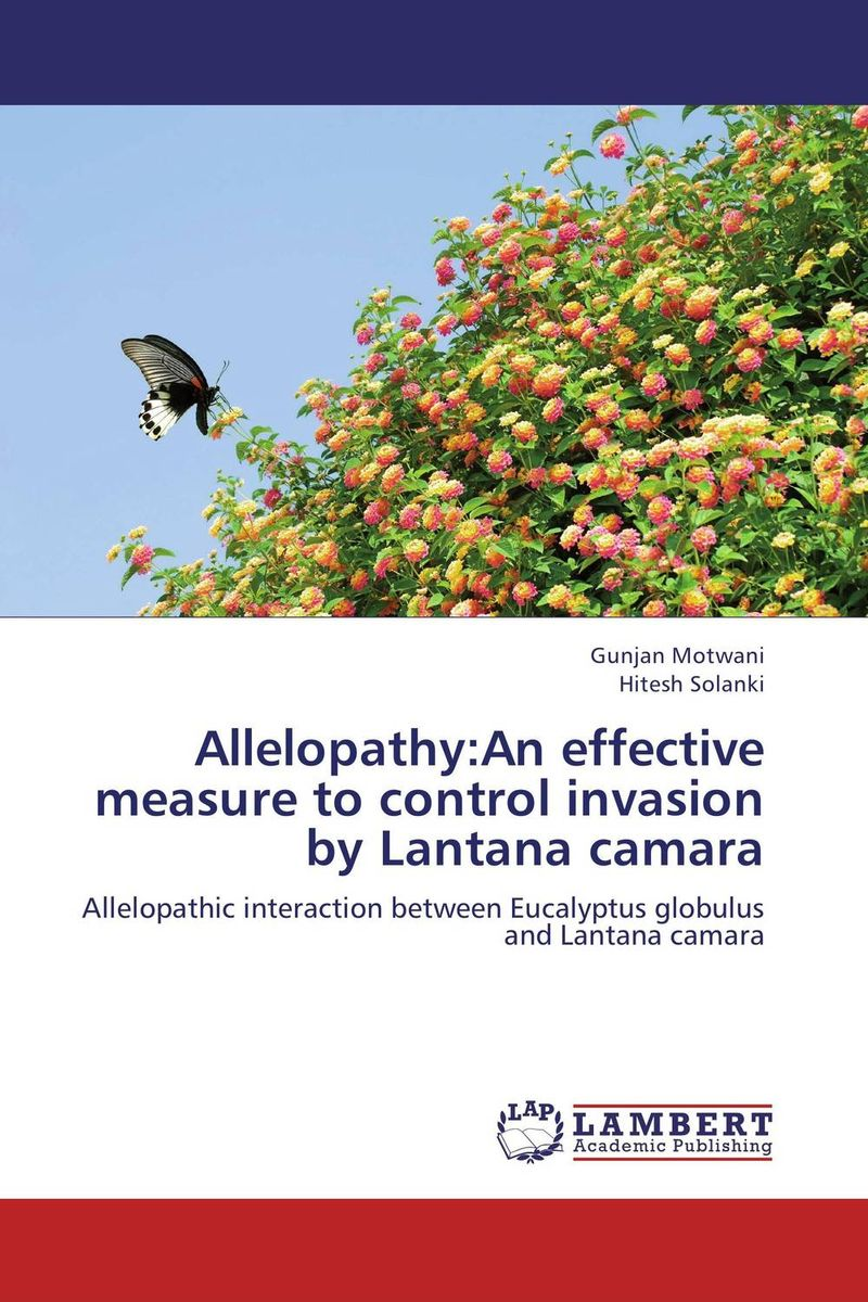 Allelopathy:An effective measure to control invasion by Lantana camara peter nash effective product control controlling for trading desks