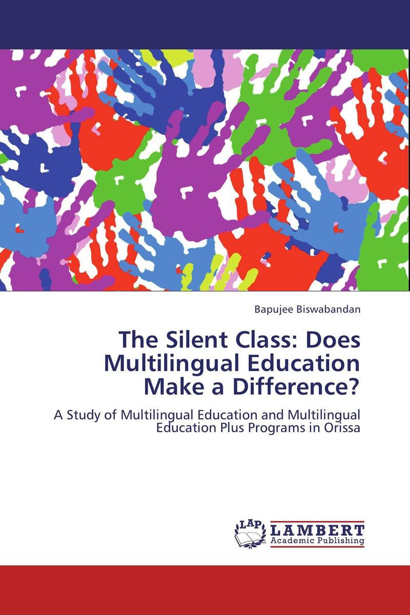 The Silent Class: Does Multilingual Education Make a Difference? linguistic variation in a multilingual setting