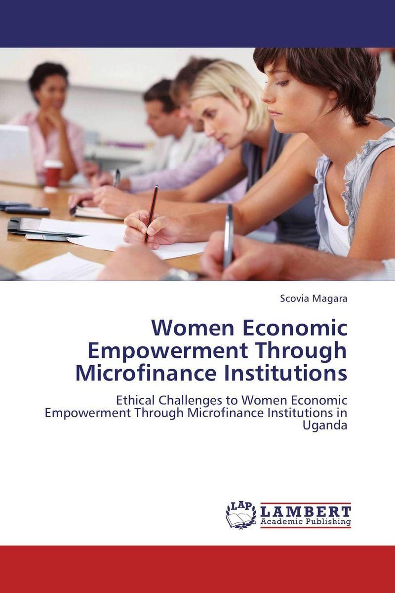 Women Economic Empowerment Through Microfinance Institutions economic methodology