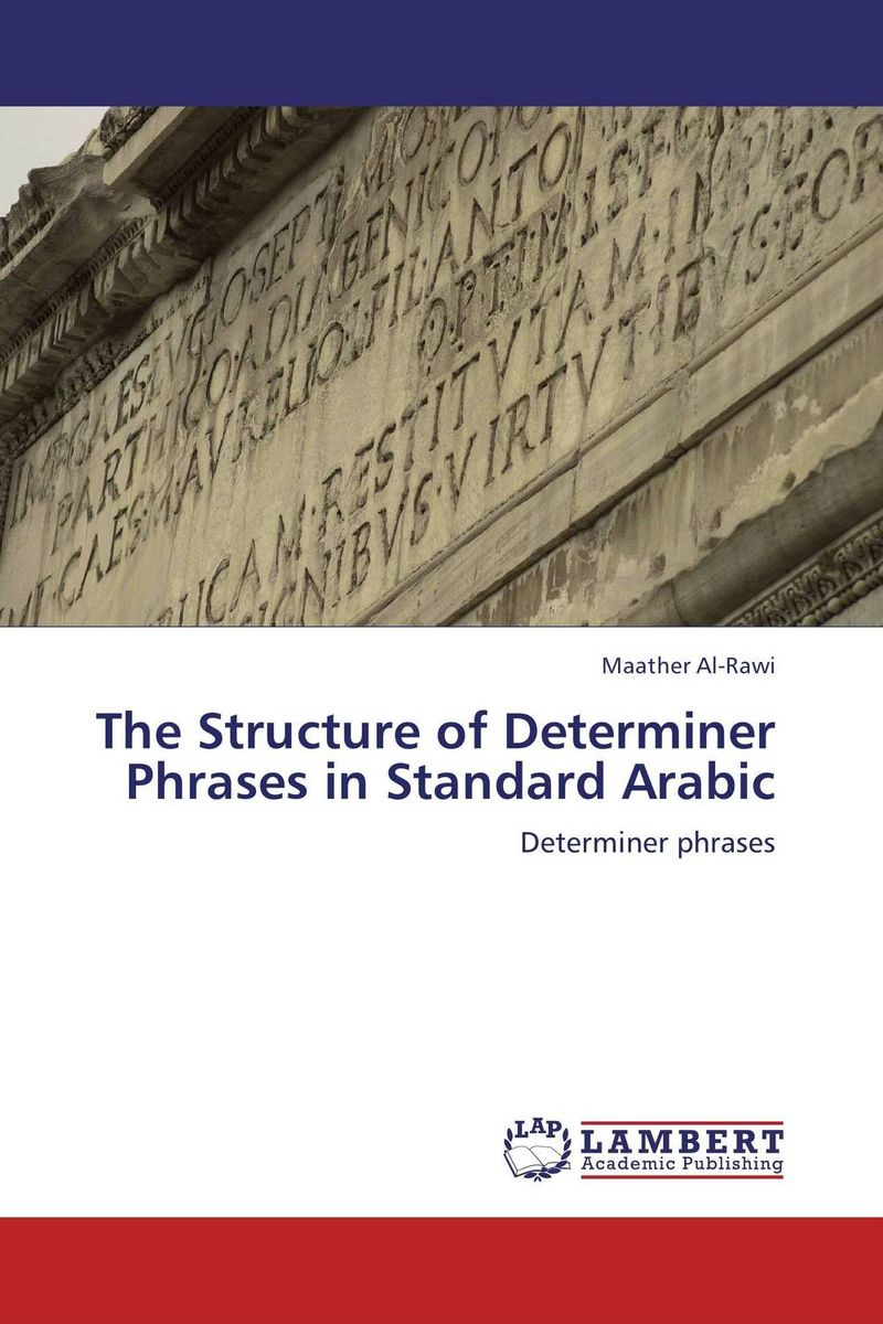 The Structure of Determiner Phrases in Standard Arabic alain patrick the manager s phrase book 3000 powerful phrases that put you in command in any situation