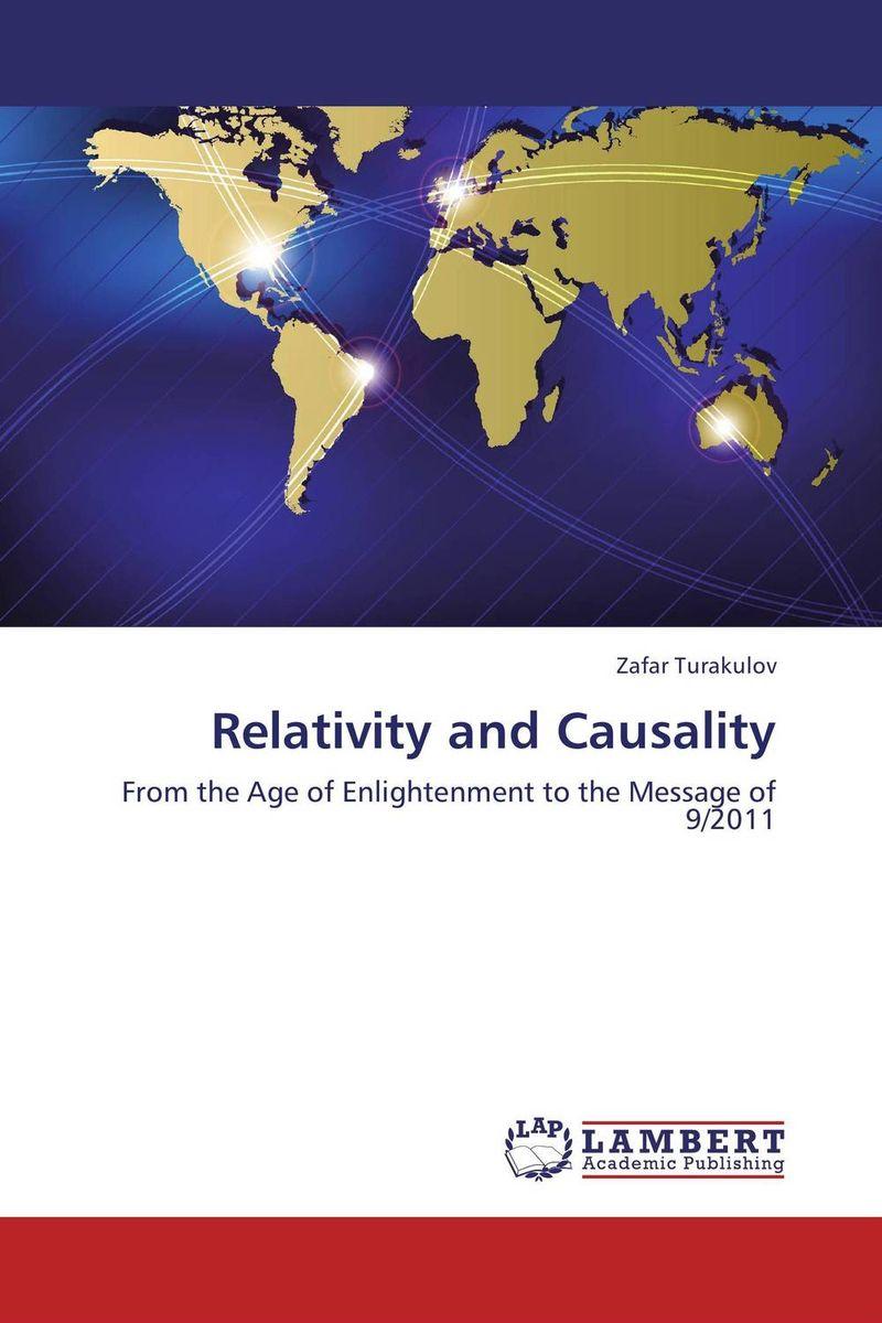 Relativity and Causality relativity and causality