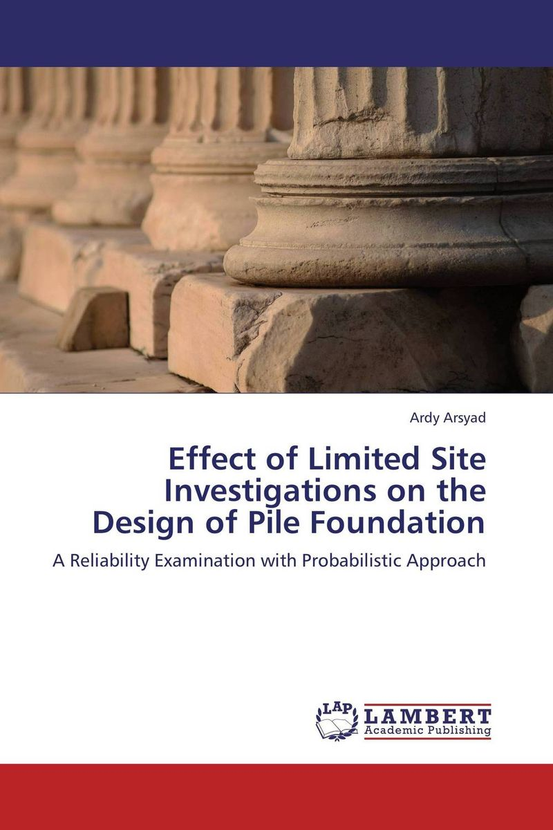 Effect of Limited Site Investigations on the Design of Pile Foundation rummy игра site by