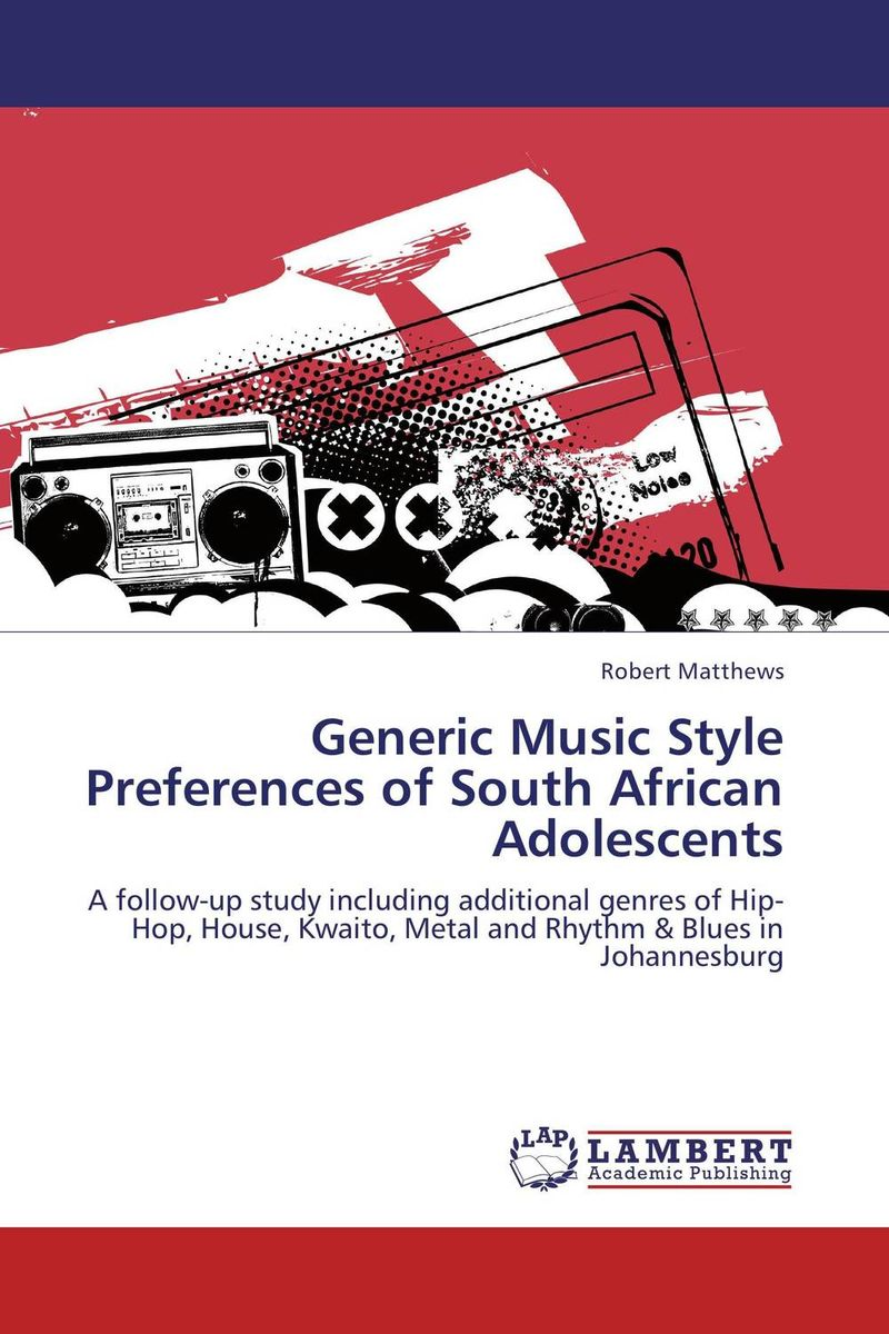 Generic Music Style Preferences of South African Adolescents купить