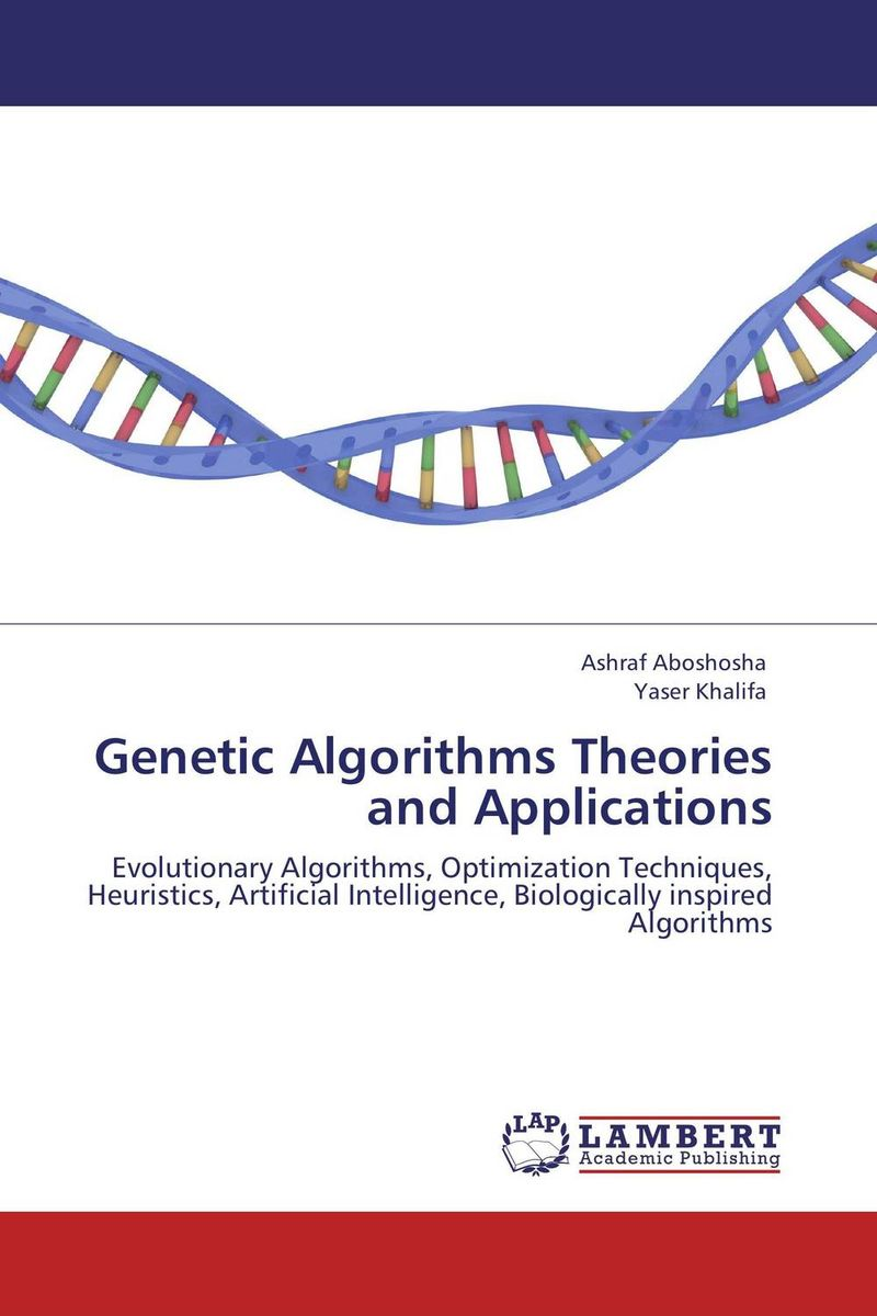 Genetic Algorithms Theories and Applications measures of information and their applications to various disciplines