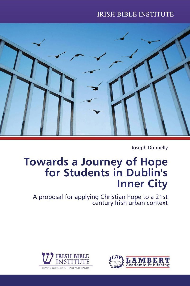 Towards a Journey of Hope for Students in Dublin's Inner City miguel delatorre a a lily among the thorns imagining a new christian sexuality