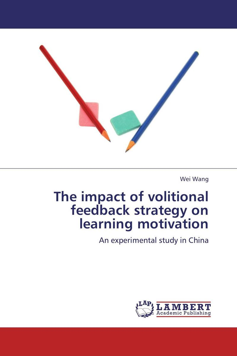 The impact of volitional feedback strategy on learning motivation strategy for successful e learning implementation in higher education