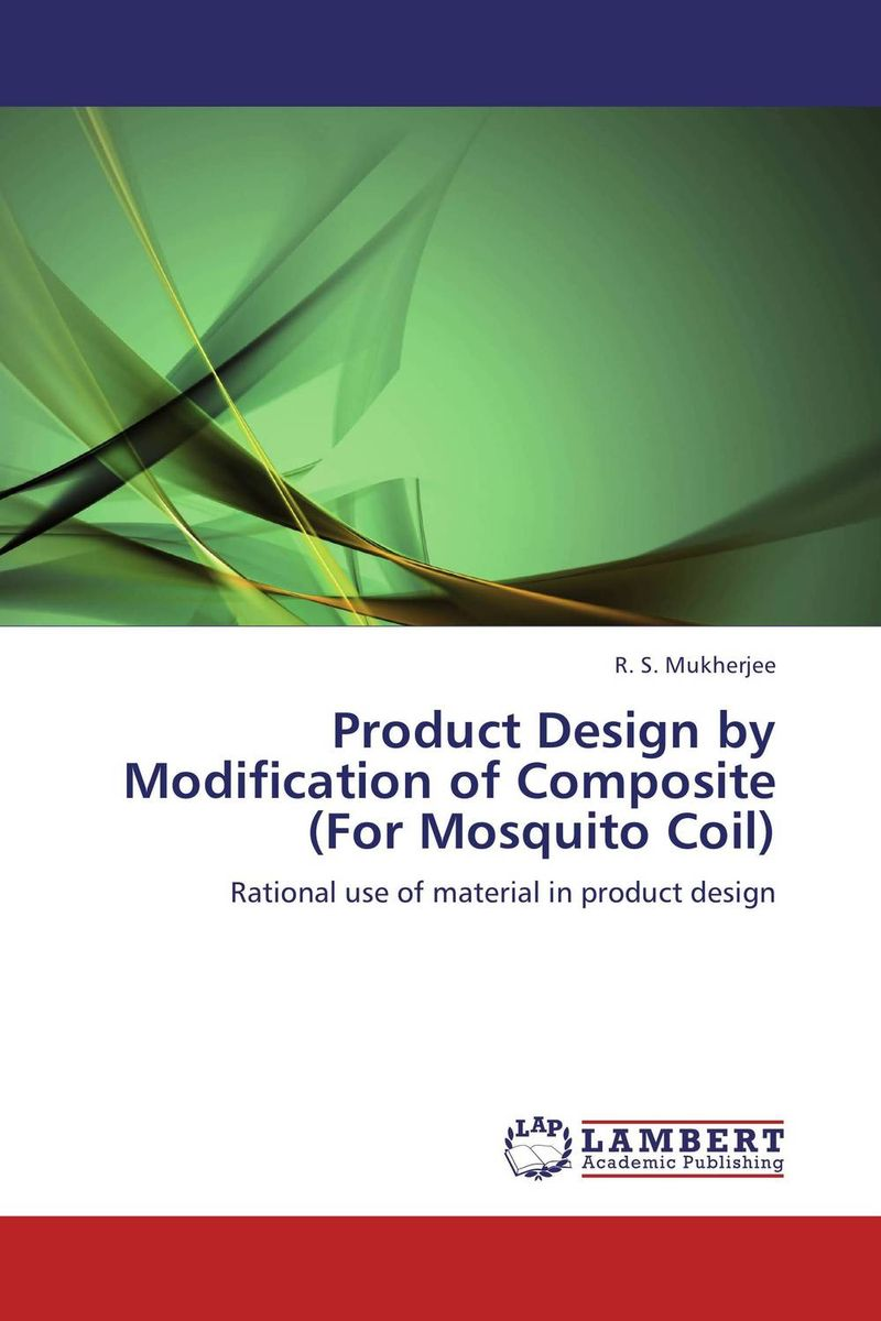 Product Design by Modification of Composite (For Mosquito Coil) composite structures design safety and innovation