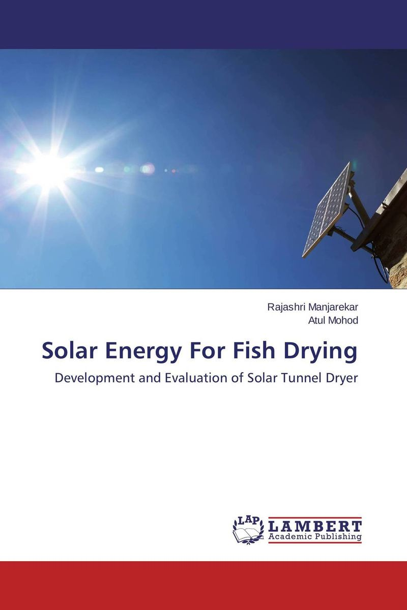Solar Energy For Fish Drying driven to distraction