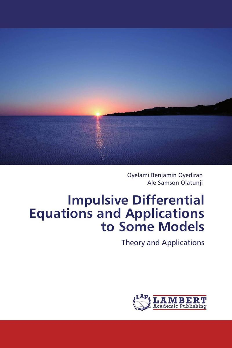 Impulsive Differential Equations and Applications to Some  Models джинсы мужские g star 2230799 65 gs