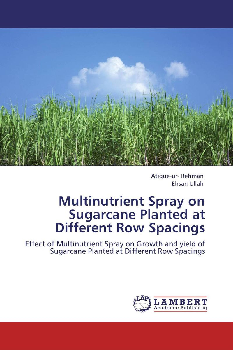 Multinutrient Spray on Sugarcane Planted at Different Row Spacings top quality manual sugarcane peelers sugarcane peeling machine sugar cane peeler for sale
