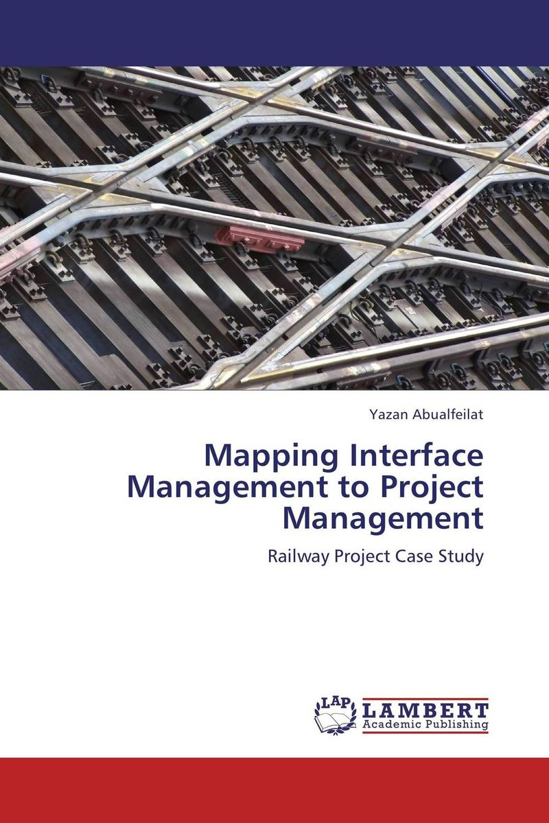 Mapping Interface Management to Project Management robert wysocki k executive s guide to project management organizational processes and practices for supporting complex projects
