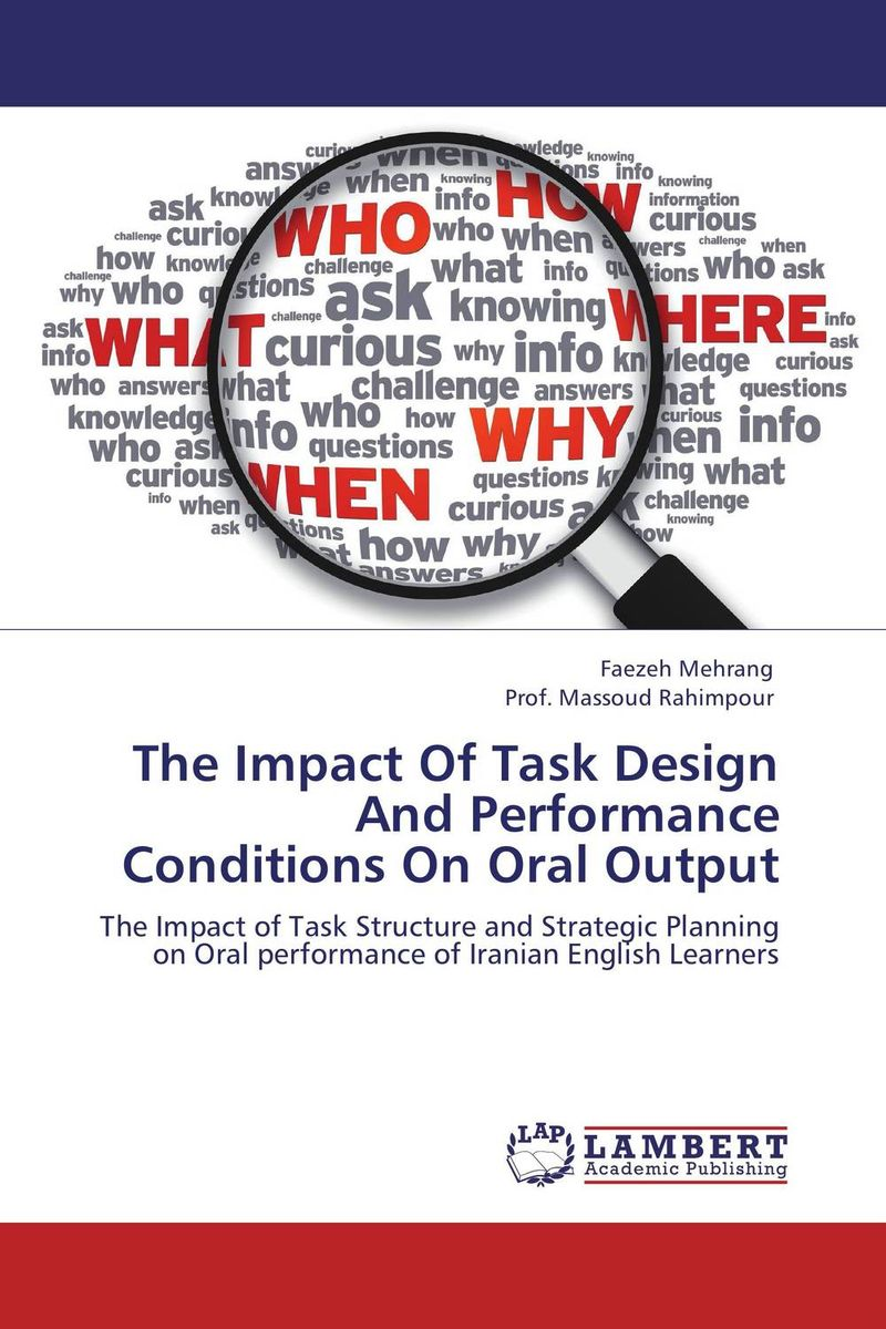 The Impact Of Task Design And Performance Conditions On Oral Output the complexity of robot motion planning