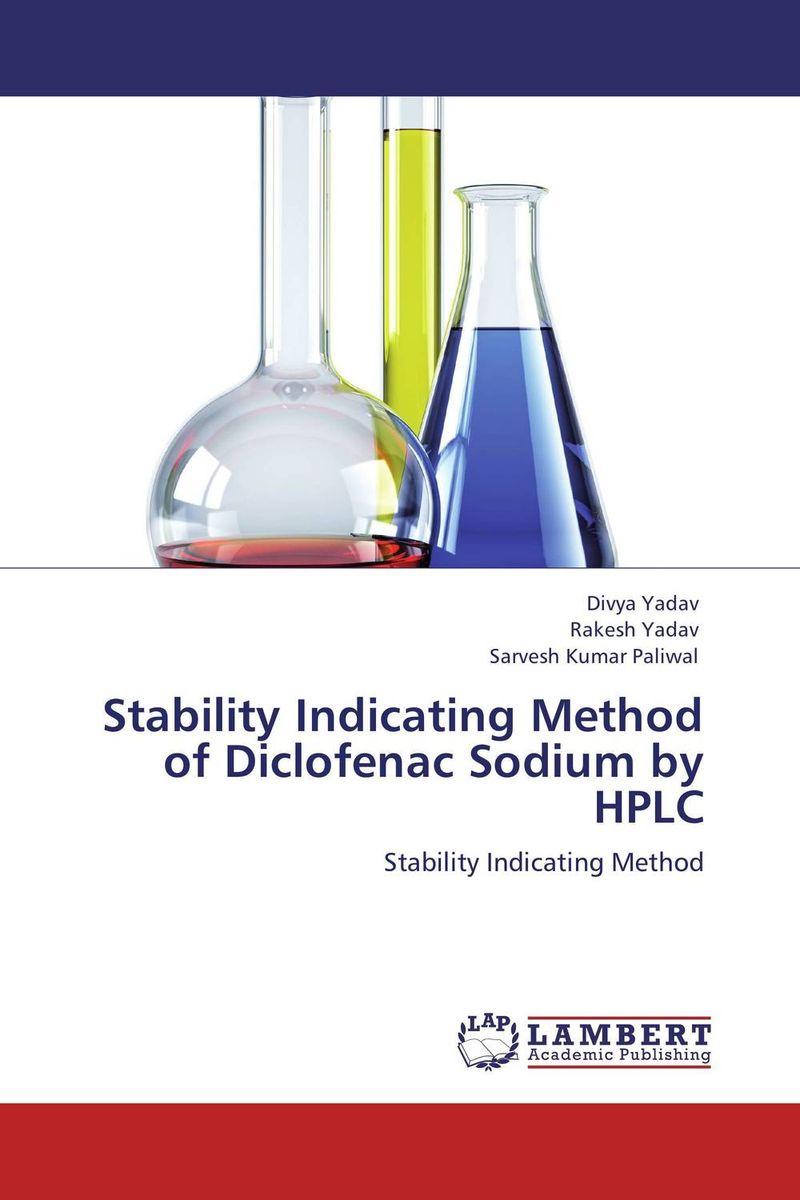 Stability Indicating Method of Diclofenac Sodium by HPLC divya yadav rakesh yadav and sarvesh kumar paliwal stability indicating method of diclofenac sodium by hplc