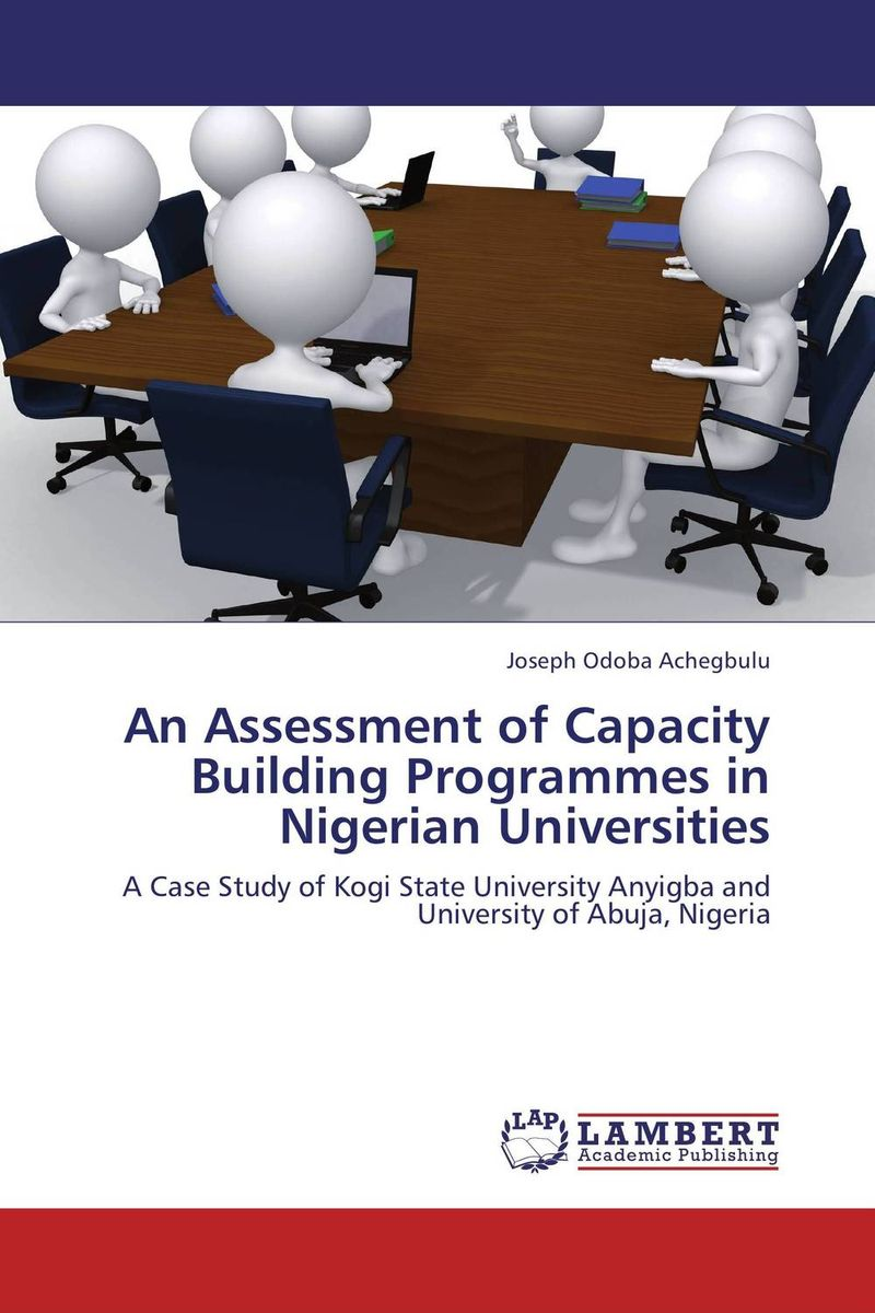 купить An Assessment of Capacity Building Programmes in Nigerian Universities недорого